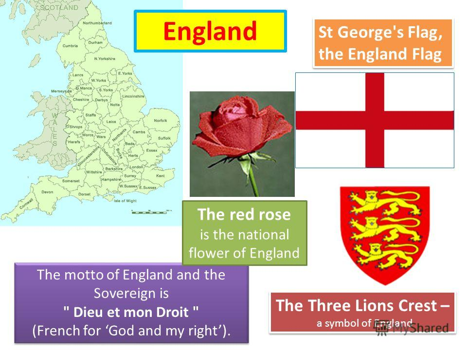 England The Three Lions Crest – a symbol of England The Three Lions Crest – a symbol of England The motto of England and the Sovereign is