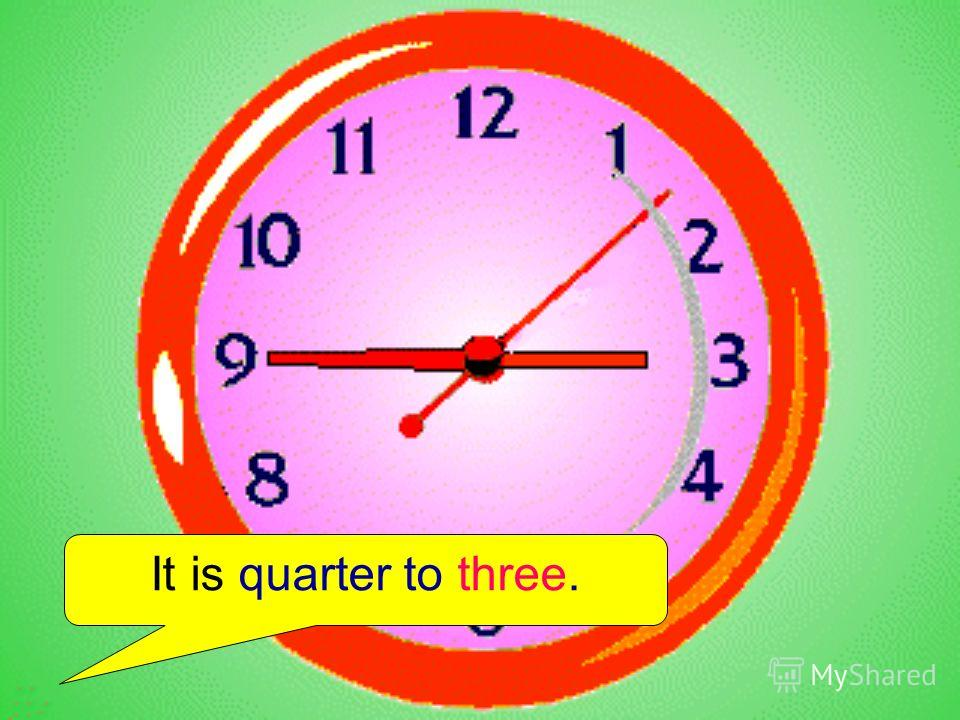 It is quarter to three.