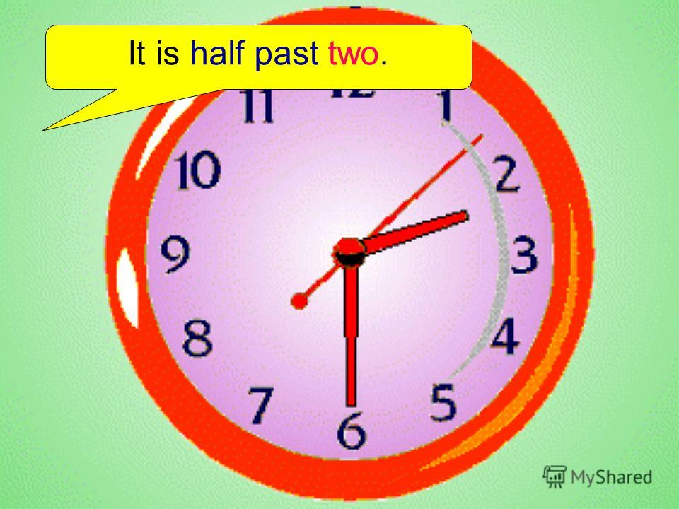 It is half past two.