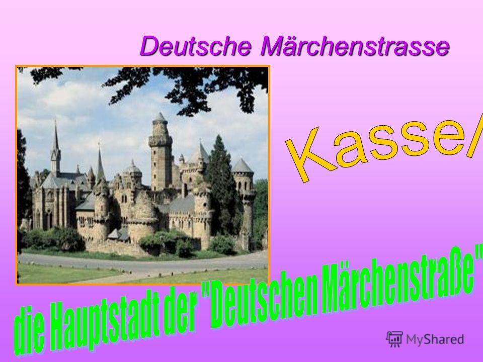 Deutsche Märchenstrasse Deutsche Märchenstrasse