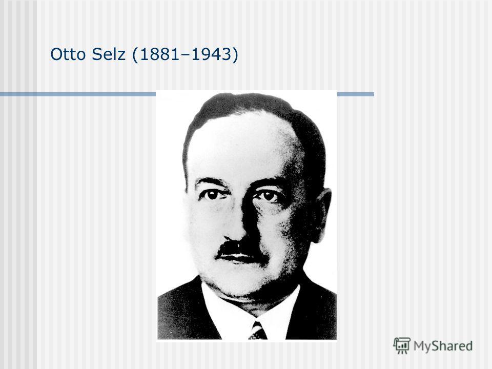 Otto Selz (1881–1943)