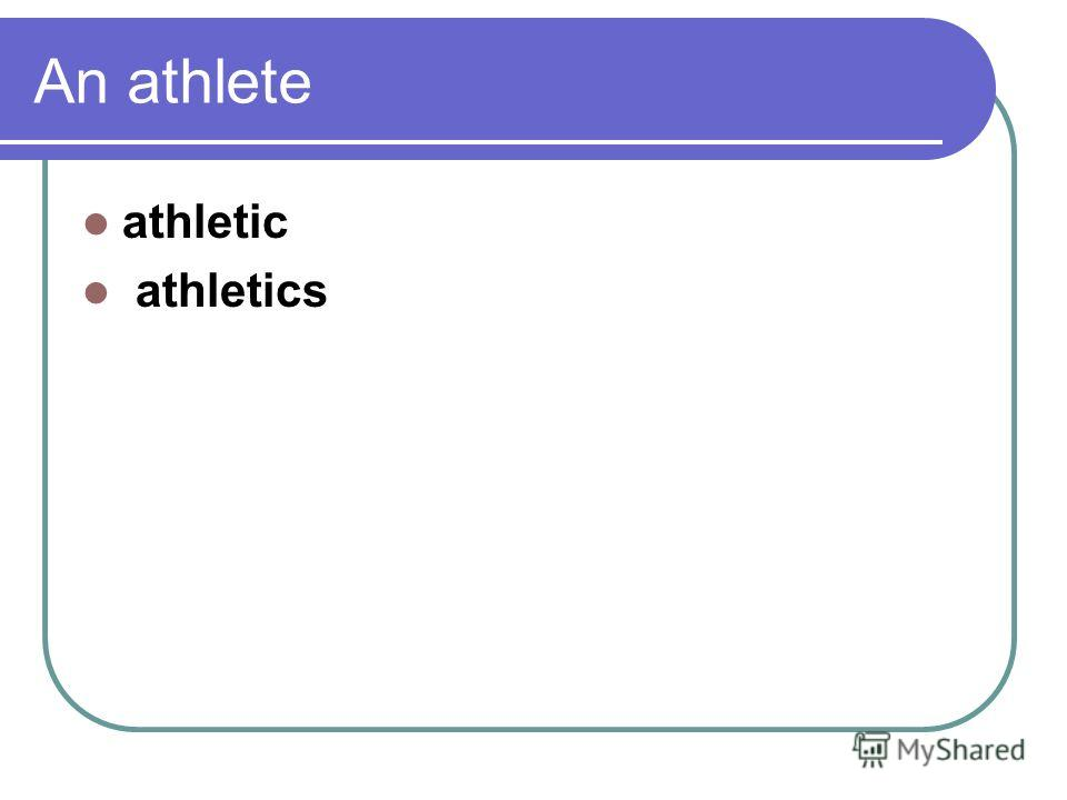 An athlete athletic athletics