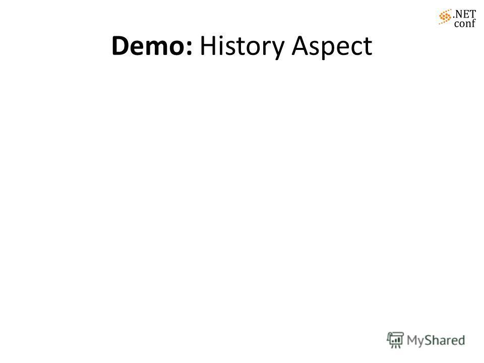 Demo: History Aspect