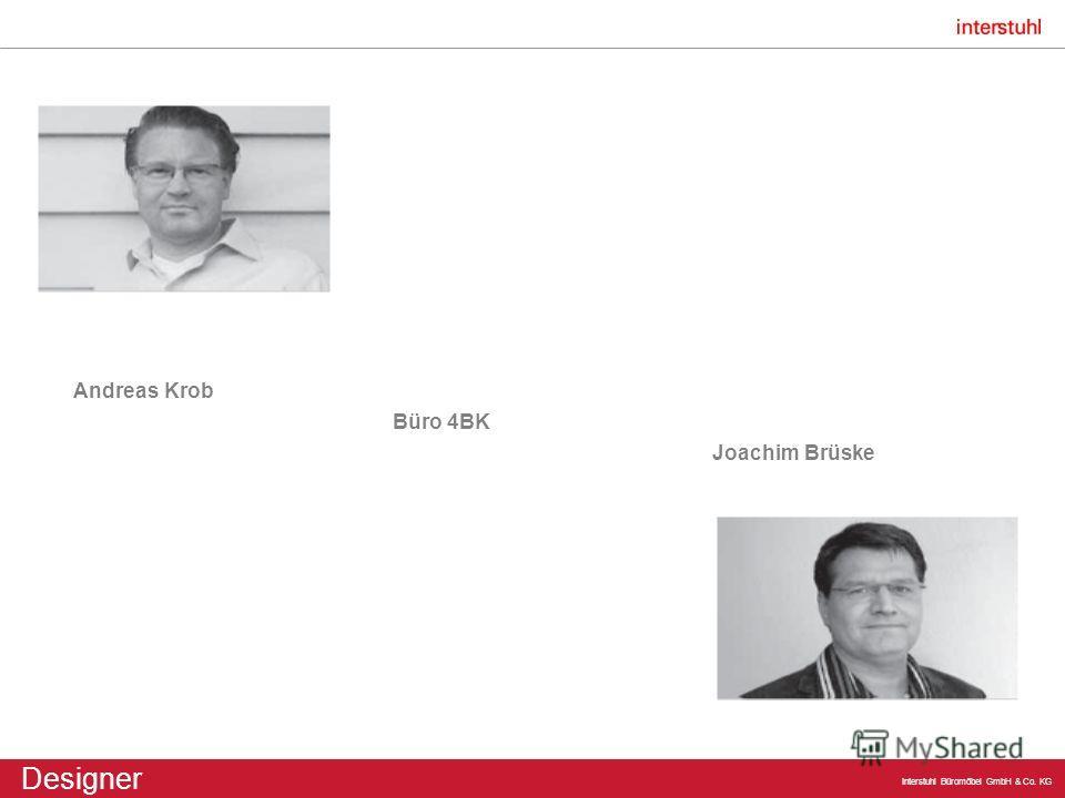 Interstuhl Büromöbel GmbH & Co. KG Designer Andreas Krob Büro 4BK Joachim Brüske