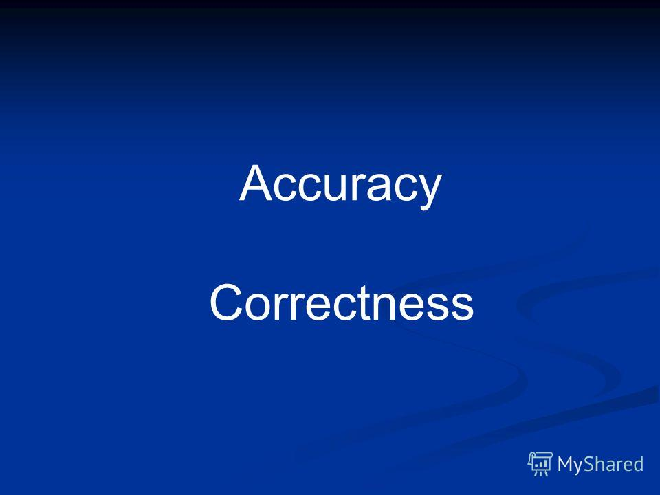 Accuracy Correctness