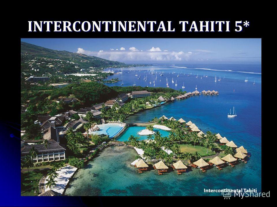 INTERCONTINENTAL TAHITI 5*