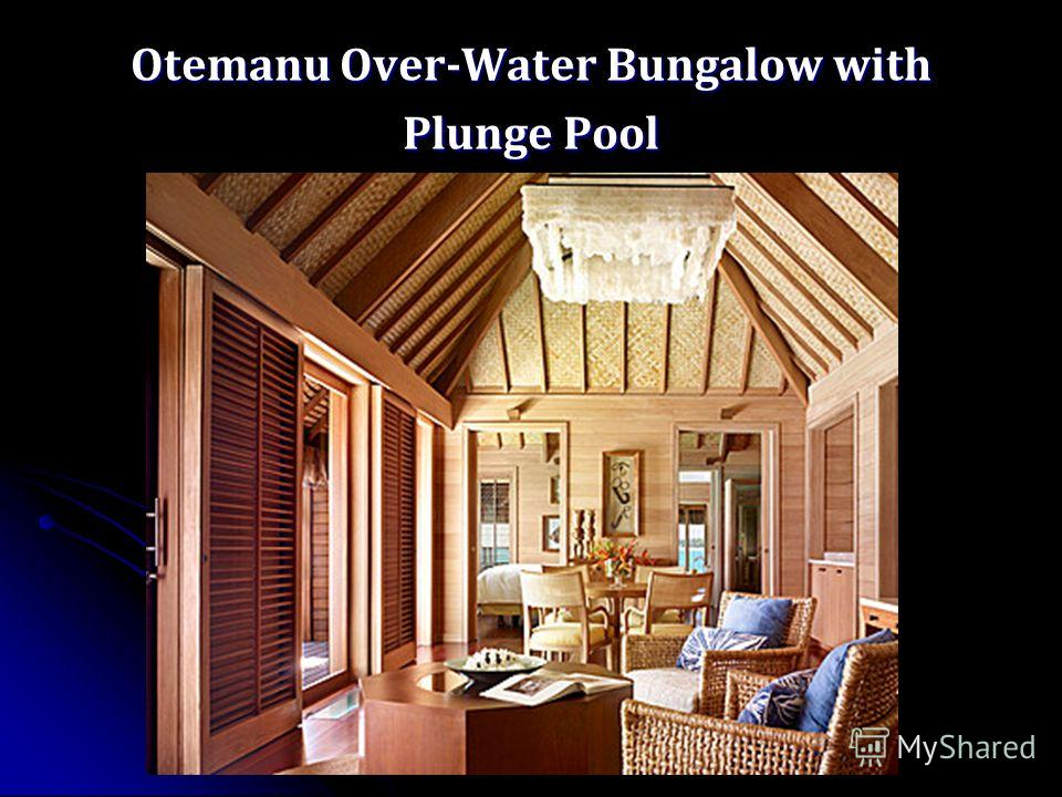 Otemanu Over-Water Bungalow with Plunge Pool