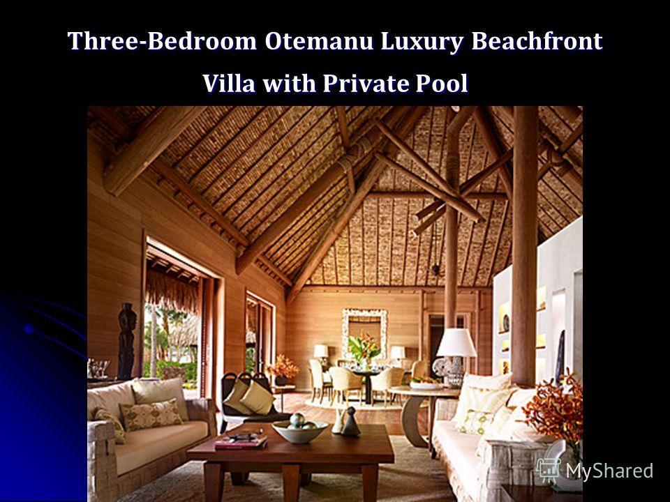 Three-Bedroom Otemanu Luxury Beachfront Villa with Private Pool