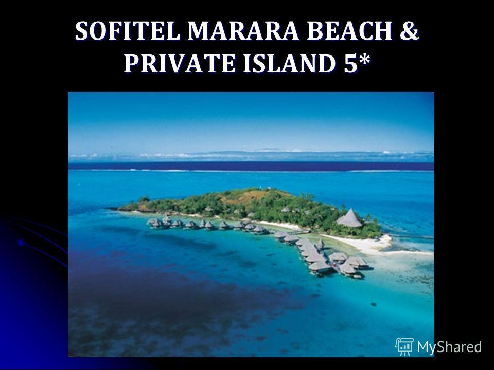 SOFITEL MARARA BEACH & PRIVATE ISLAND 5*