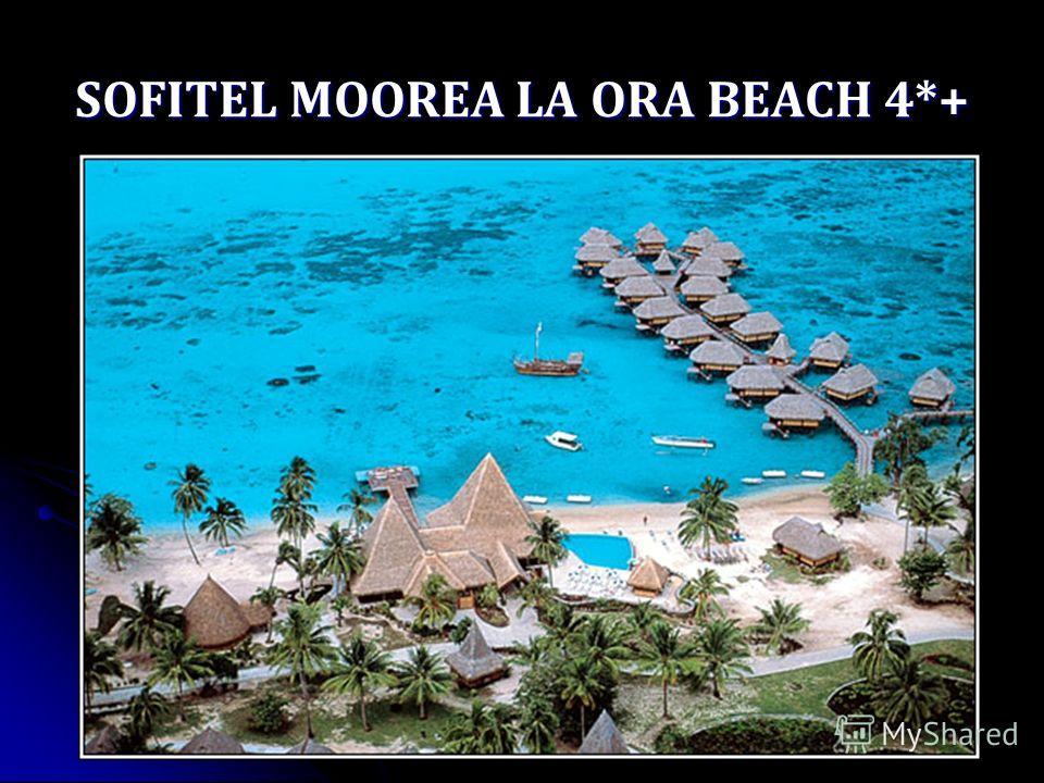 SOFITEL MOOREA LA ORA BEACH 4*+