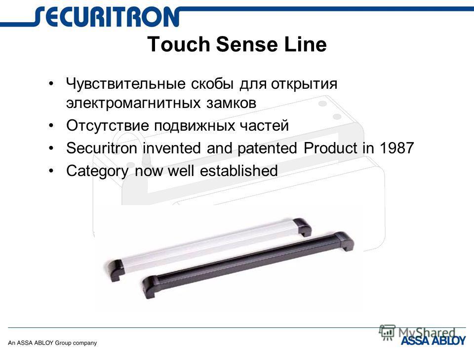 Чувствительные скобы для открытия электромагнитных замков Отсутствие подвижных частей Securitron invented and patented Product in 1987 Category now well established Touch Sense Line