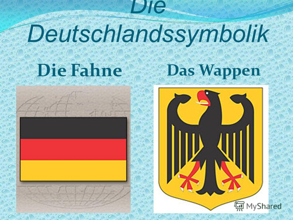 Die Deutschlandssymbolik Die Fahne Das Wappen