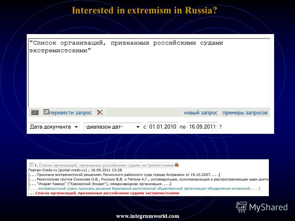 Interested in extremism in Russia? www.integrumworld.com
