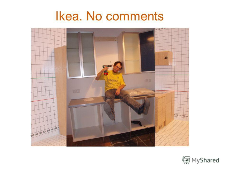 Ikea. No comments