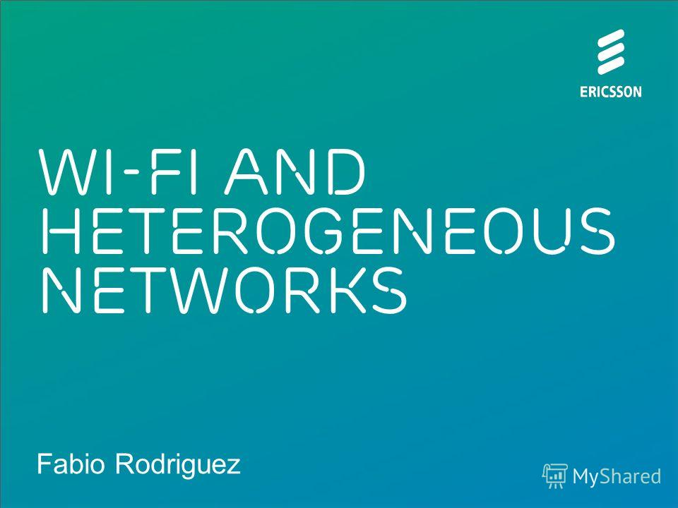 Fabio Rodriguez Wi-Fi and Heterogeneous networks