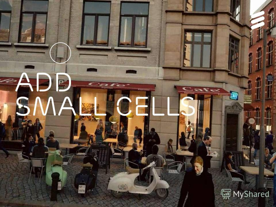 Add Small Cells