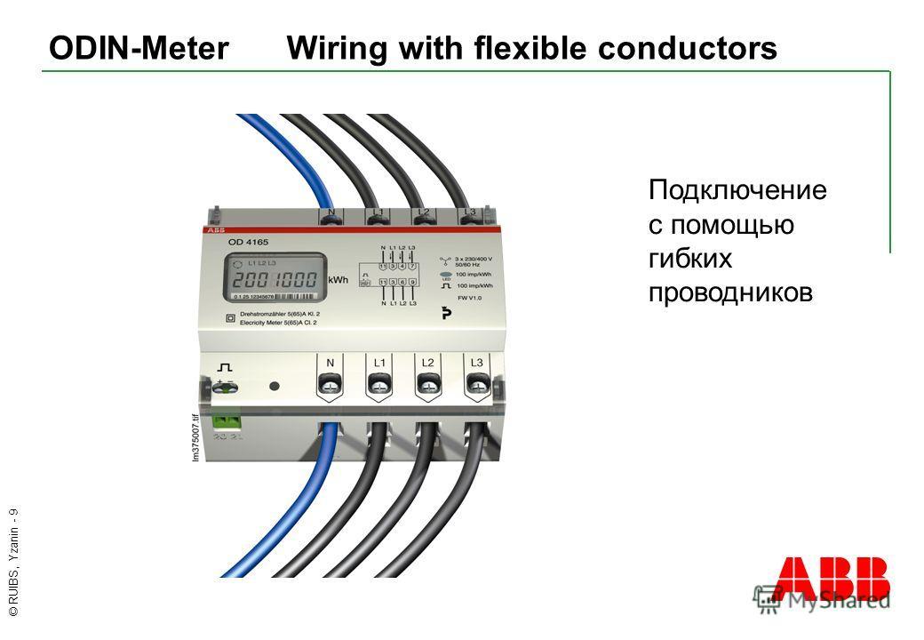 © RUIBS, Yzanin - 9 ODIN-Meter Wiring with flexible conductors Подключение с помощью гибких проводников