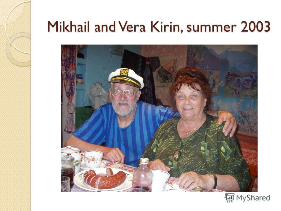 Mikhail and Vera Kirin, summer 2003