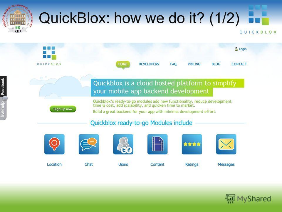QuickBlox: how we do it? (1/2)