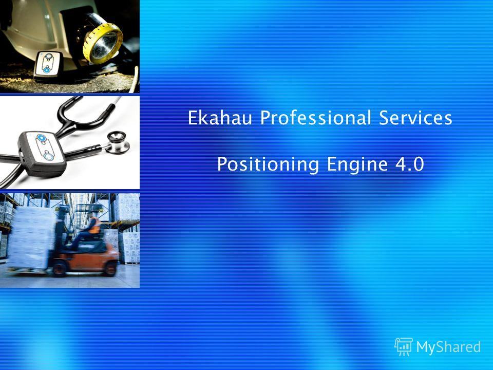 Ekahau Professional Services Positioning Engine 4.0