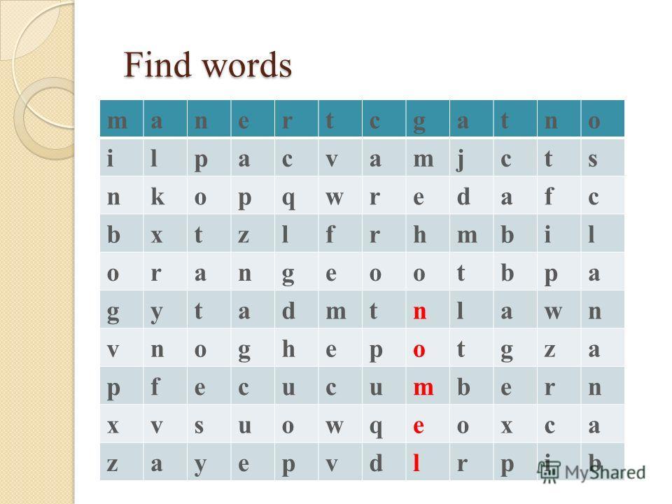 Find words Find words manertcgatno ilpacvamjcts nkopqwredafc bxtzlfrhmbil orangeootbpa gytadmtnlawn vnoghepotgza pfecucumbern xvsuowqeoxca zayepvdlrpib