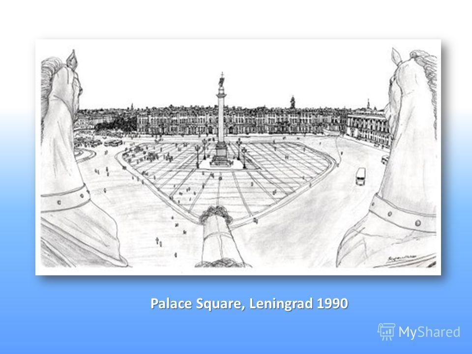 Palace Square, Leningrad 1990