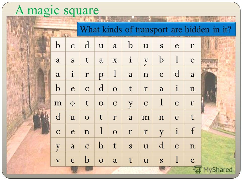 What kinds of transport are hidden in it? A magic square