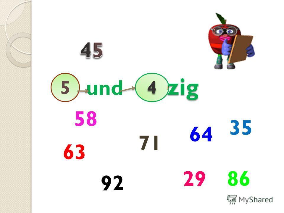 54 und zig 92 63 35 71 58 64 8629