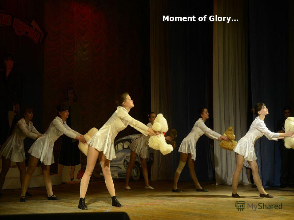 Moment of Glory…