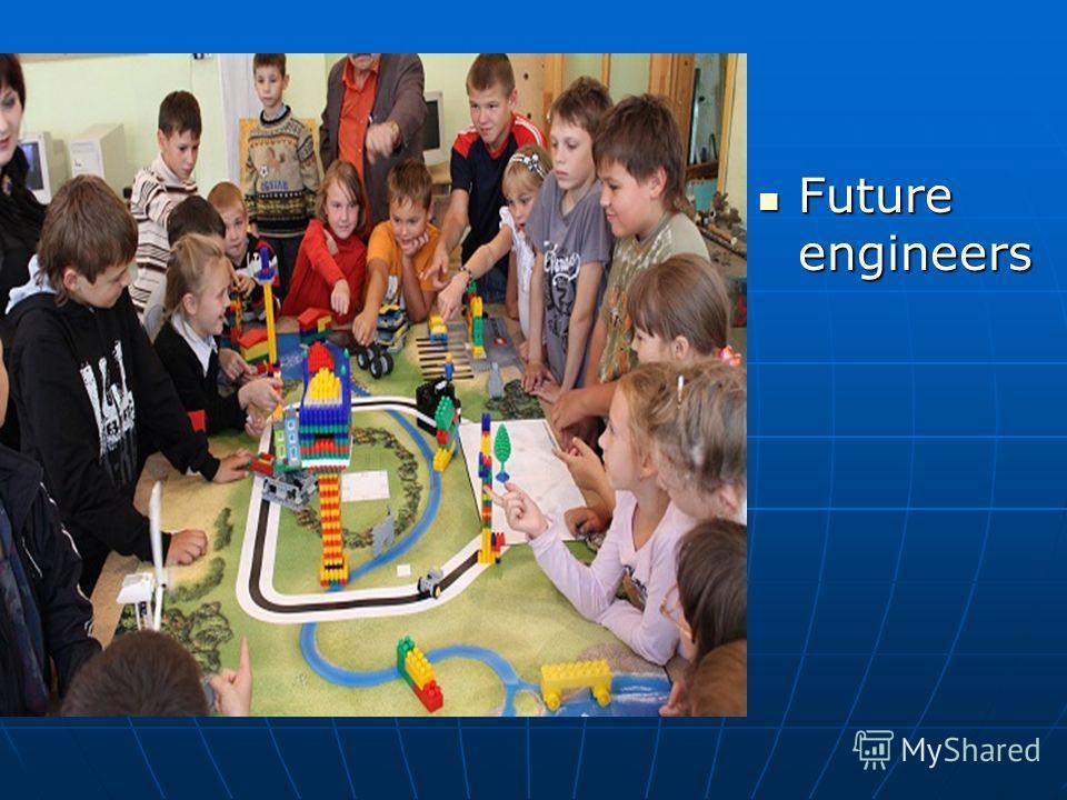Future engineers Future engineers