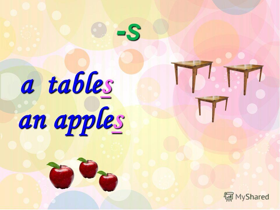 - S - S table table a s an apple apples