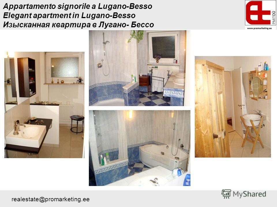 Appartamento signorile a Lugano-Besso Elegant apartment in Lugano-Besso Изысканная квартира в Лугано- Бессо realestate@promarketing.ee