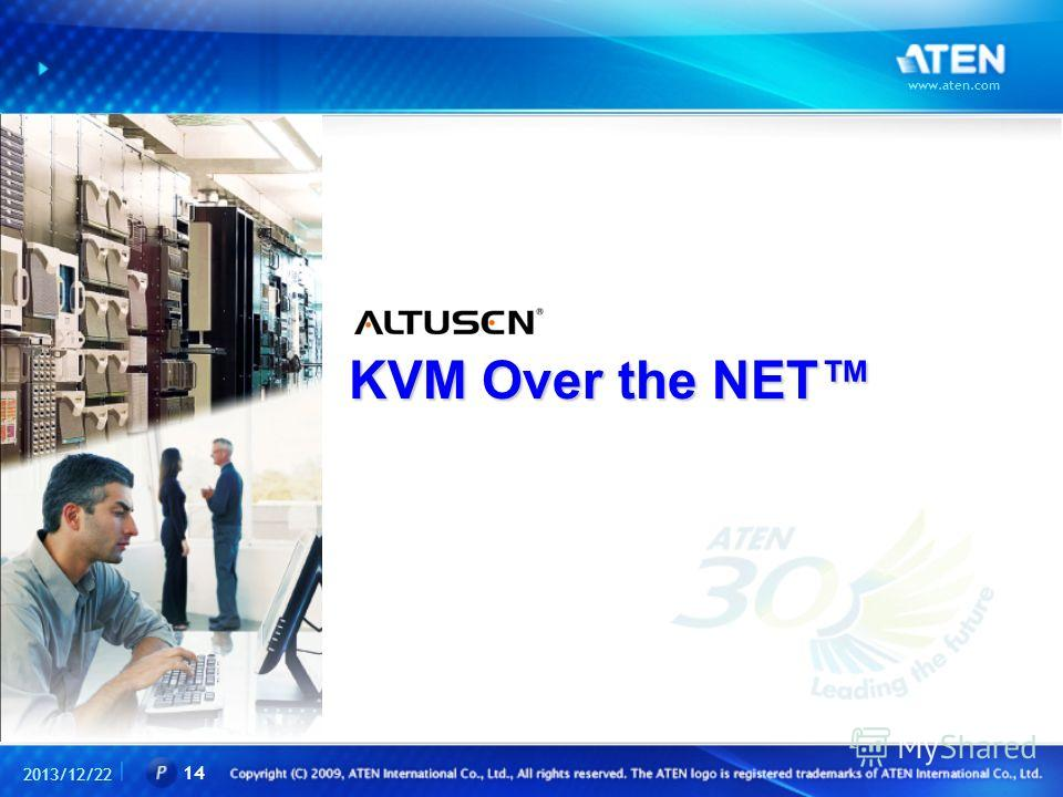 KVM Over the NET 2013/12/22 www.aten.com 14