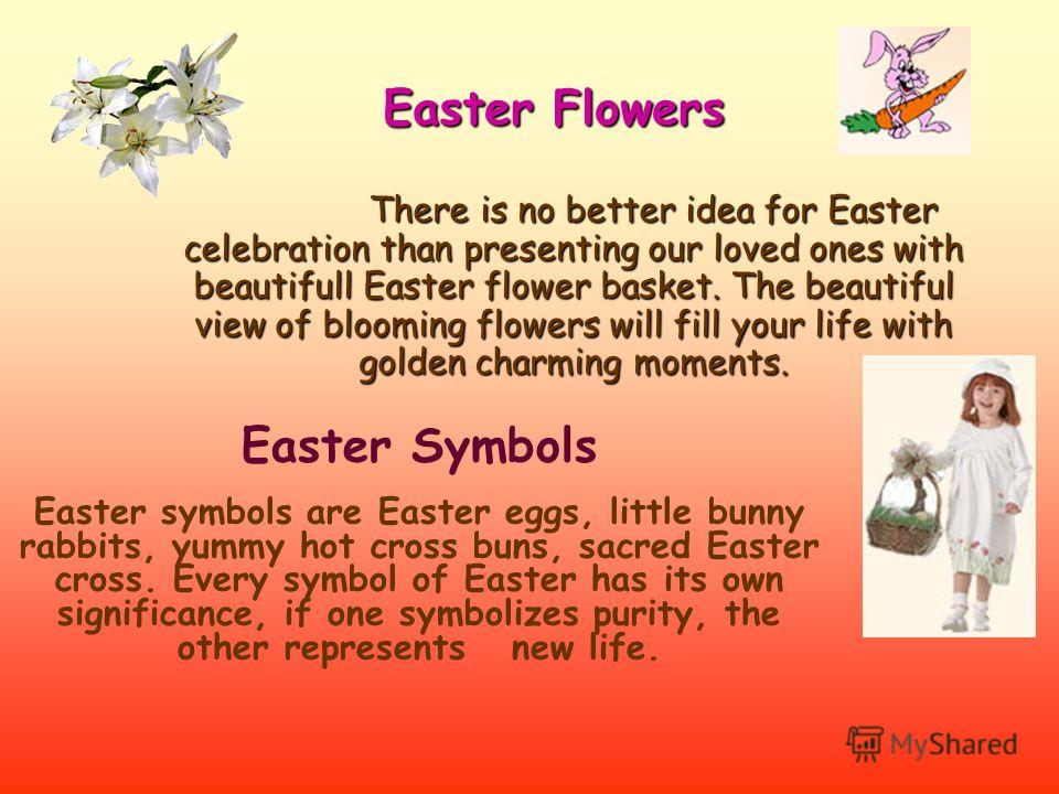Easter is a great festival of Christians and is celebrated to honor the resurrection of Lord Jesus, the son of mother Mary. In the morning, men and women dressed up in their special Easter cloths go to the church. Houses are decorated with beautiful