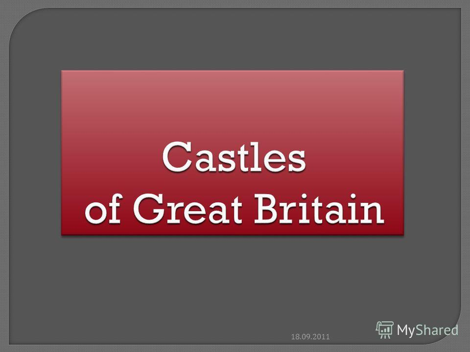 Castles of Great Britain 18.09.2011