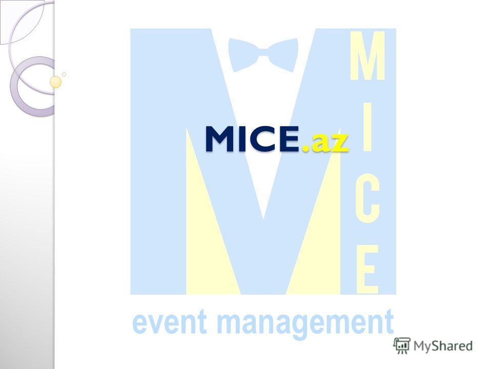 MICE.az MICE.az event management
