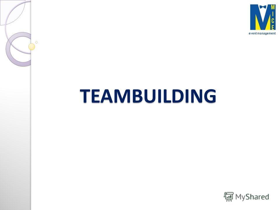 TEAMBUILDING event management