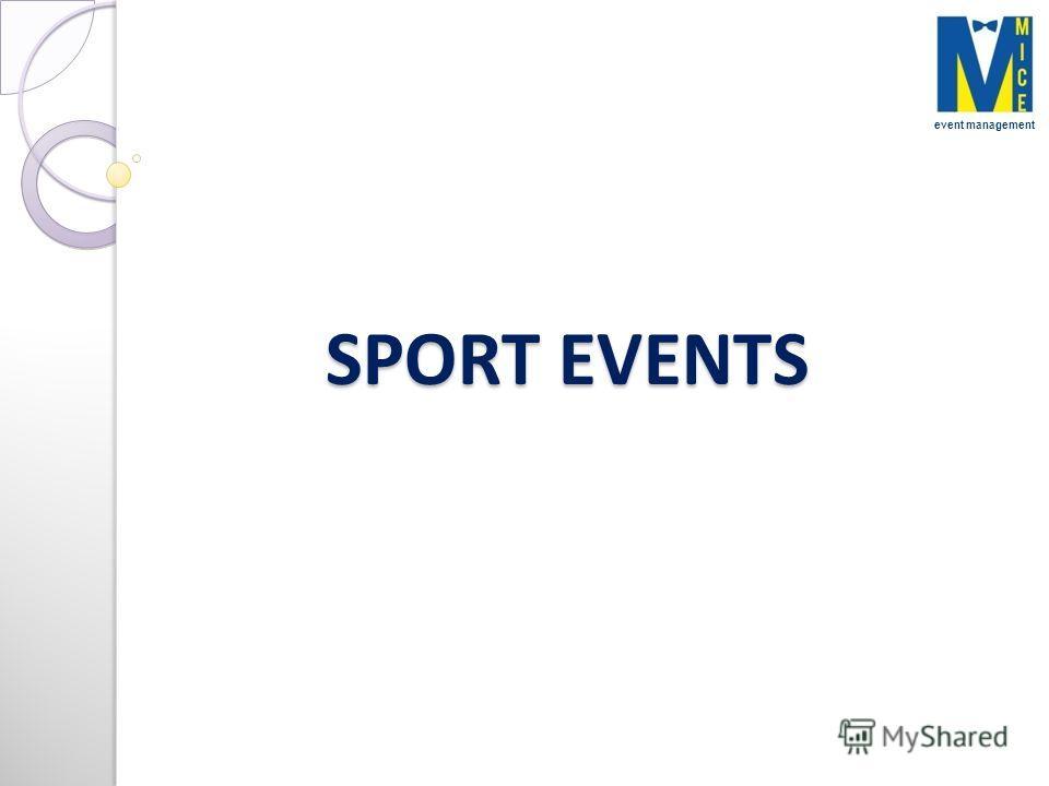 SPORT EVENTS event management