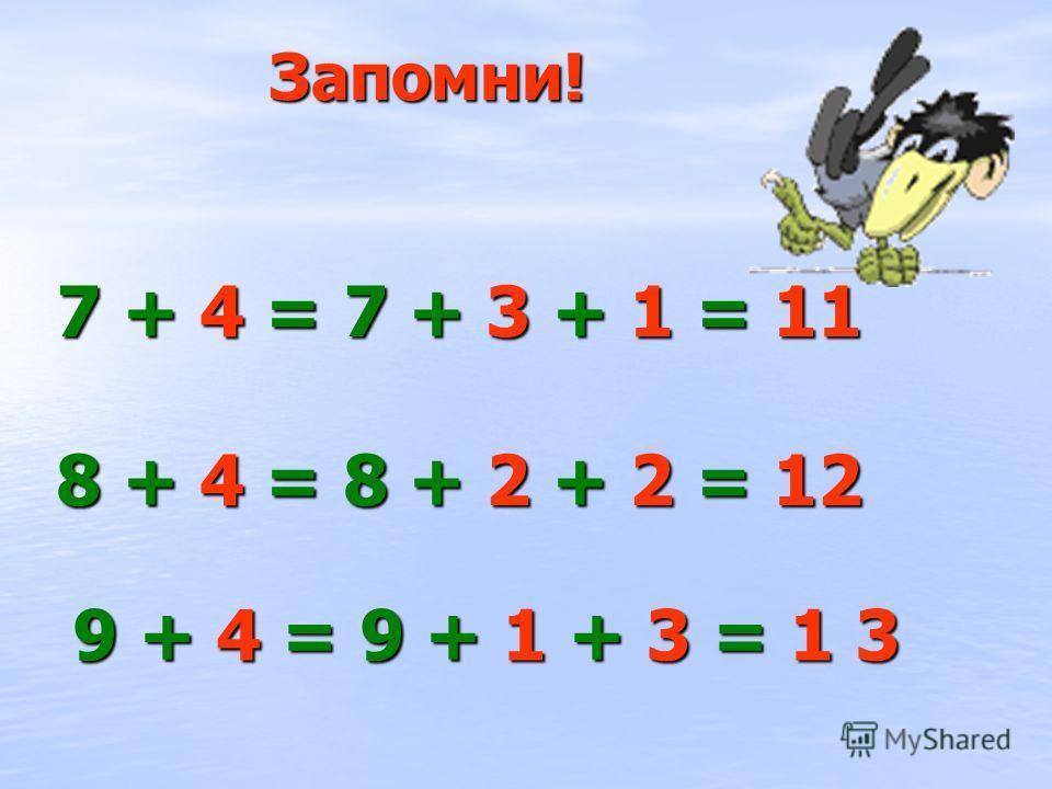 4 = 1 + 3 9 + 4 = 9 10 13 9 + 1 + 3