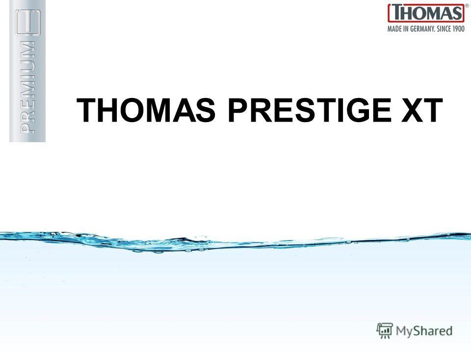 THOMAS PRESTIGE XT
