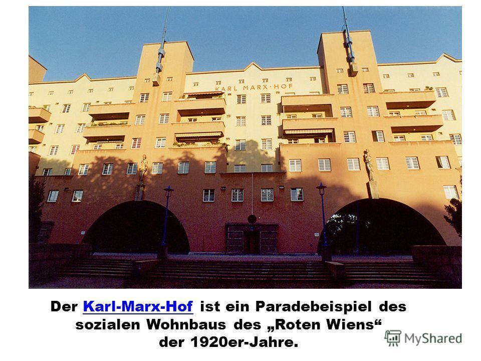 Der Karl-Marx-Hof ist ein Paradebeispiel des sozialen Wohnbaus des Roten Wiens der 1920er-Jahre.Karl-Marx-Hof