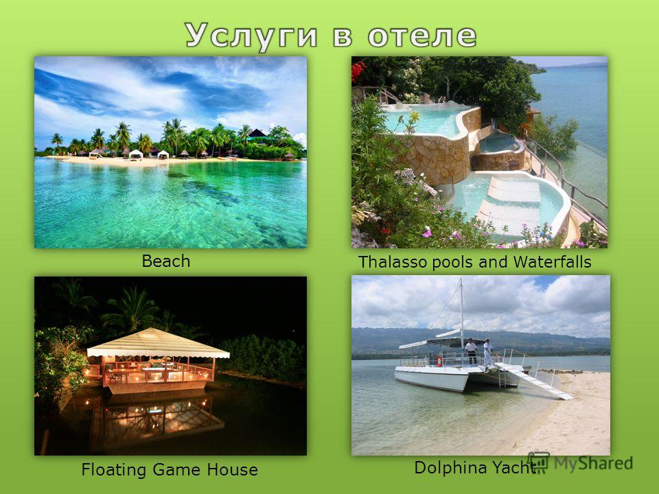 Beach Thalasso pools and Waterfalls Floating Game House Dolphina Yacht