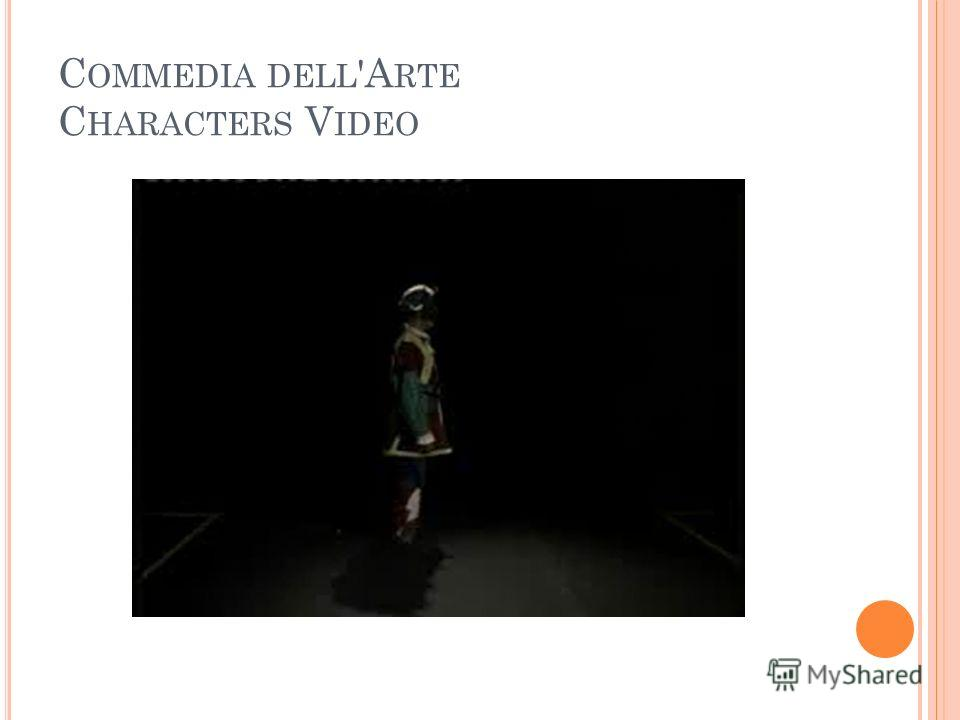 C OMMEDIA DELL 'A RTE C HARACTERS V IDEO