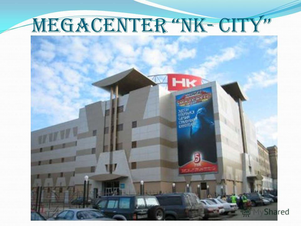 Megacenter NK- City