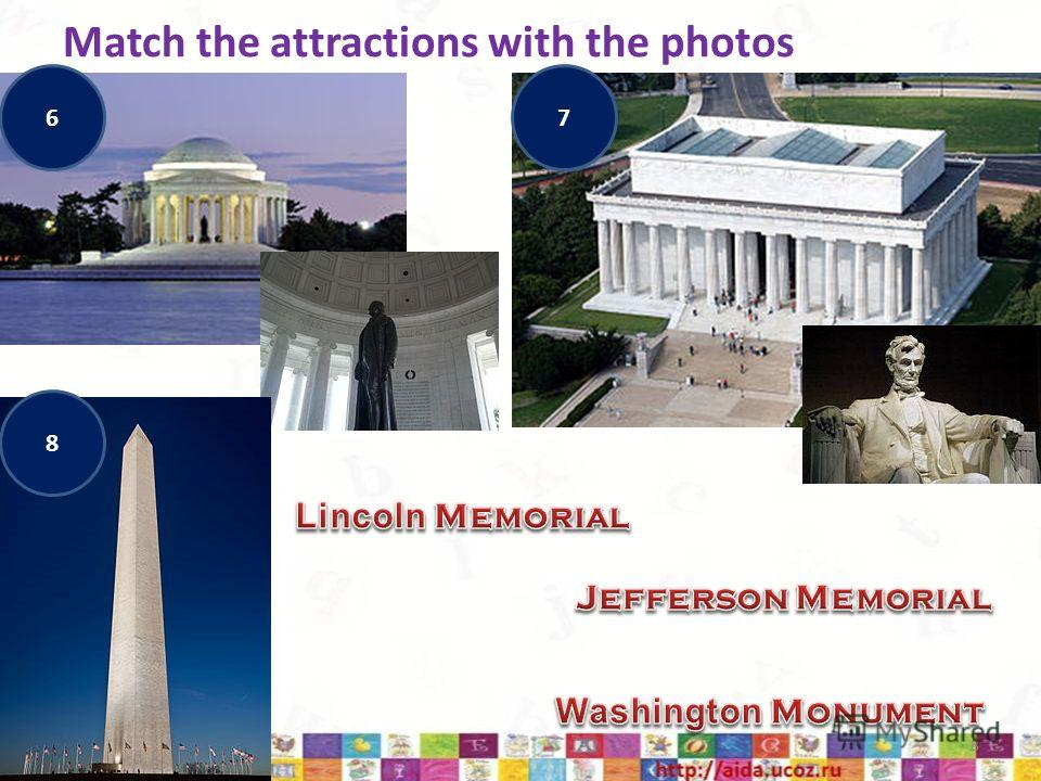 Match the attractions with the photos 18.02.20148 67 8