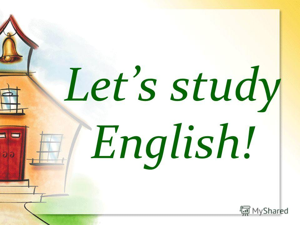 Lets study English!