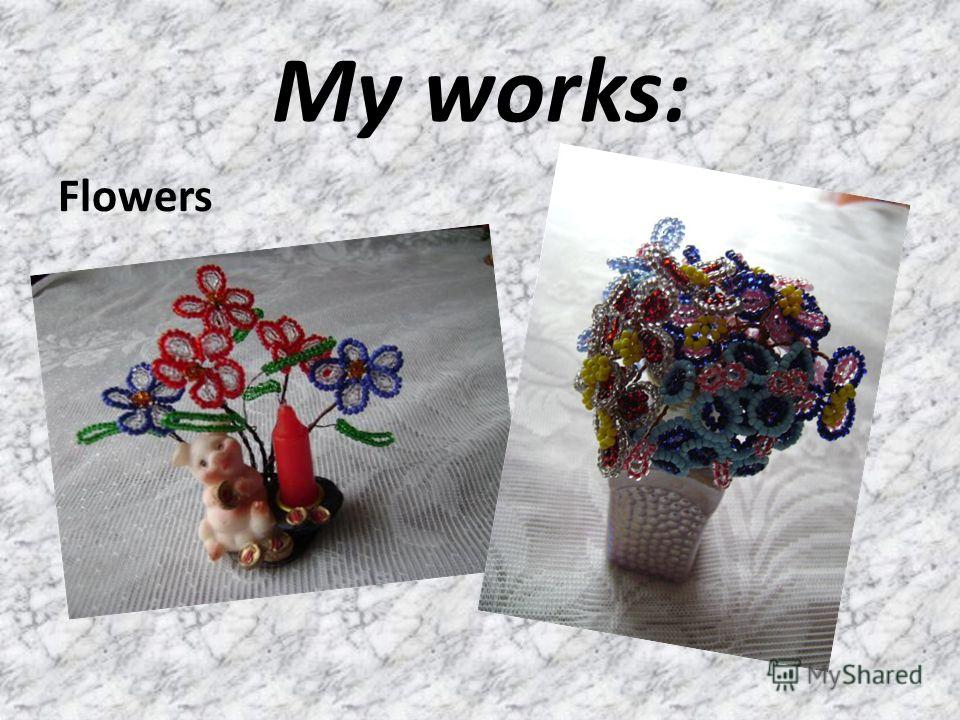My works: Flowers