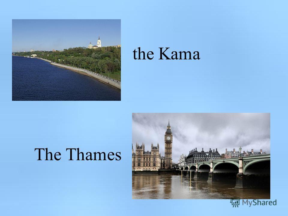the Kama The Thames