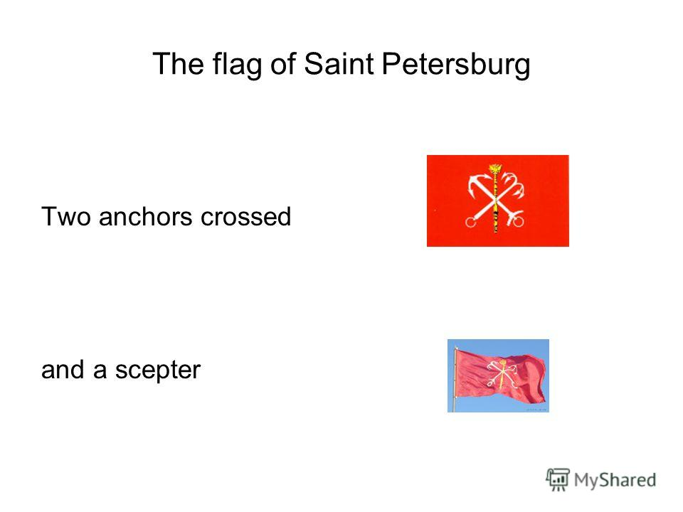 The flag of Saint Petersburg Two anchors crossed and a scepter