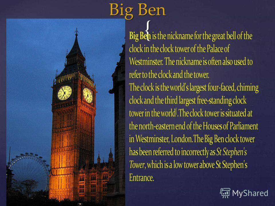 {{ Big Ben Big Ben